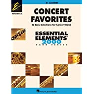 Concert Favorites Vol. 2 - Clarinet: Essential Elements 2000 Band Series by Michael Sweeney John Moss Paul Lavender John Higgins James Curnow(2005-09-01)