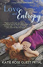 Love and Entropy: A Hollywood Lights Novella (Hollywood Lights Series)