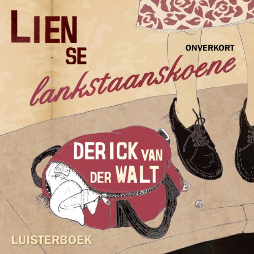 Lien se lankstaanskoene [Lien's Long Standing Shoes] cover art