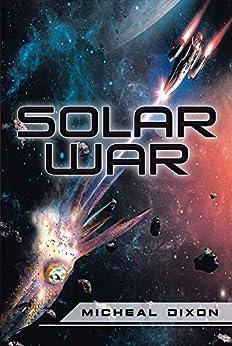 Solar War by [Micheal Dixon]