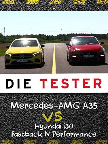 Die Tester: Mercedes-AMG A35 vs. Hyundai i30 Fastback N Performance