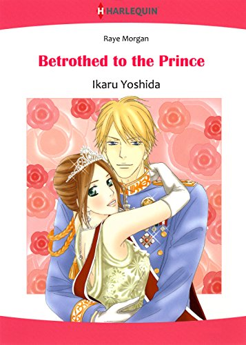 Betrothed to The Prince: Harlequin comics (English Edition)