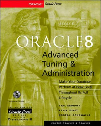 Oracle 8 Advanced Tuning and Administration, w. CD-ROM (Oracle Press Series)