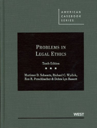 Problems in Legal Ethics (American Casebook Series)
