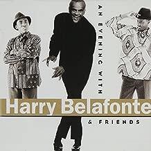 An Evening With Harry Belafonte & Friends by Harry Belafonte (1997-08-26)