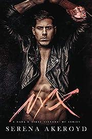 Nyx: A Dark MC Romance (A Dark & Dirty Sinners' MC Series Book 1)