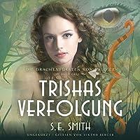 Trishas Verfolgung (Drachenfuersten Von Valdier)