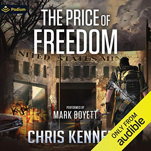 The Price of Freedom Audiobook By Chris Kennedy cover art