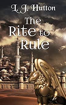 The Rite to Rule (Menaced by Magic Book 4) by [L. J. Hutton]