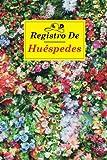 Registro De Huéspedes: Libro De Visitas, Libro de invitados Para el alquiler de casas y apartamentos de vacaciones Airbnb, Booking, VRBO.