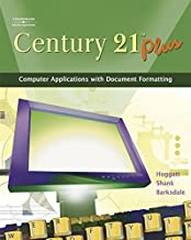 Century 21 Plus: Computer Applications with Document Formatting (Available Titles CengageNOW)