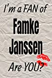 I m a FAN of Famke Janssen Are YOU? creative writing lined journal: Promoting fandom and creativity through journaling…one day at a time (Actors series)