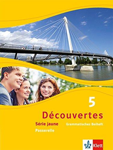 Découvertes 5. Série jaune: Grammatisches Beiheft 5. Lernjahr (Découvertes. Série jaune (ab Klasse 6). Ausgabe ab 2012)