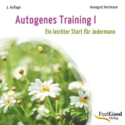 Autogenes Training 1. Ein leichter Start für Jedermann Titelbild