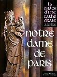 Notre-Dame de Paris, de Andre Vingt-trois mgr et Joseph mgr Dore
