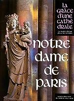 Notre-Dame de Paris d'Andre Vingt-trois