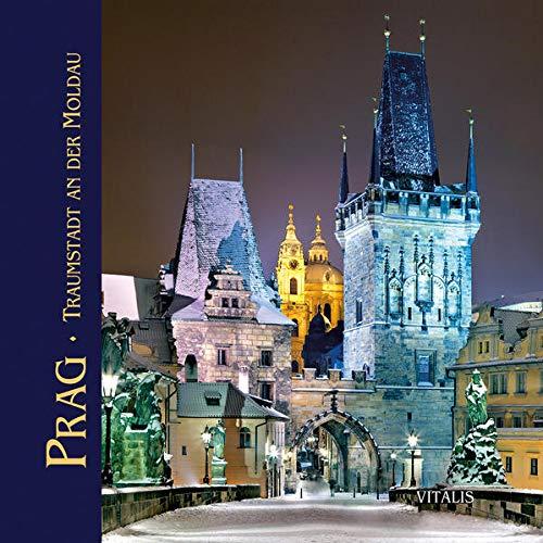 Prag: Traumstadt an der Moldau