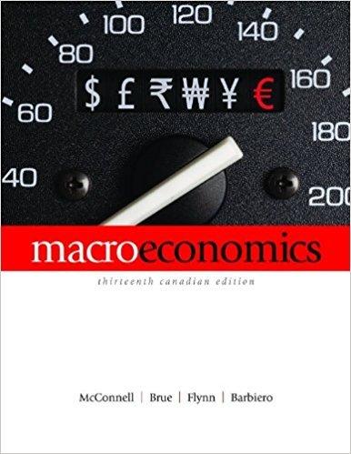 Macroeconomics 13th Canadian Edition By McConnell, Brue, Flynn, Barbiero