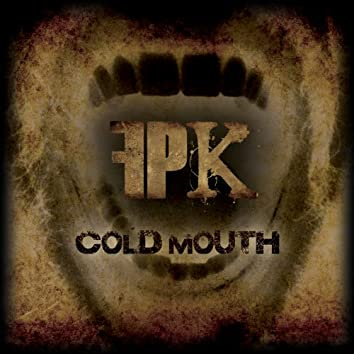 Cold Mouth