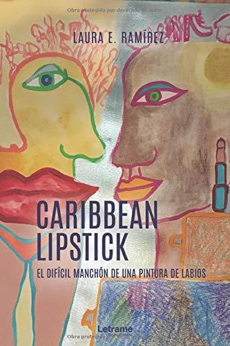 Caribbean Lipstick: 1 (Novela)
