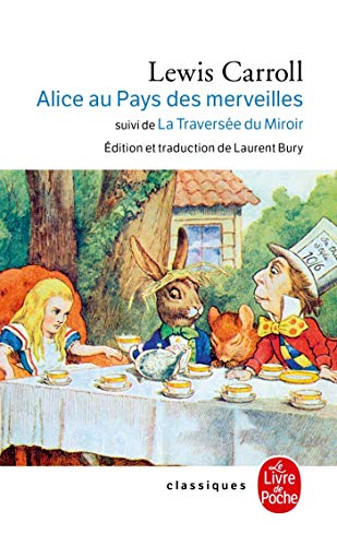 Alice au Pays des Merveilles, suivi de De l'autre côté du miroir