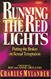 Running the Red Lights: Putting the Brakes on Sexual Temptation
