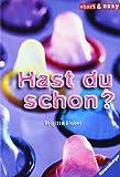Hast du schon? (Short & Easy) - Brigitte Blobel