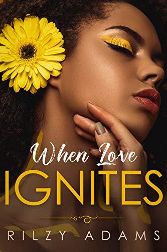 When Love Ignites (Falling Like A Johnson Book 4)