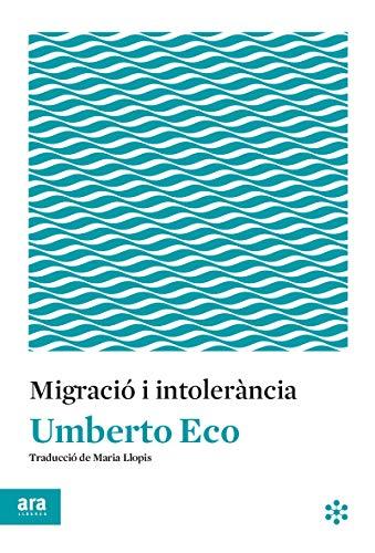 Migració i intolerància (Ara Idees)