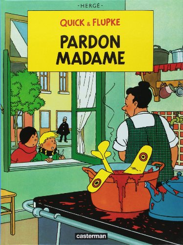 Quick et Flupke, tome 7 : Pardon madame