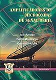 Amplificadores de Microondas de Señal débil: tecnologías (Electrónica - Electromagnética,...