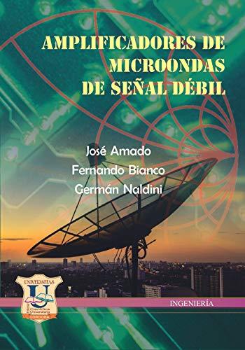 Amplificadores de Microondas de Señal débil: tecnologías