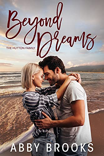 Beyond Dreams (The Hutton Family Book 5) (English Edition)