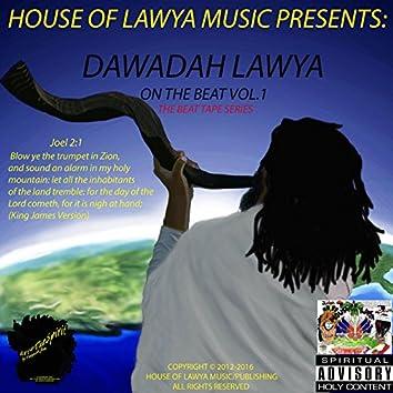 Dawadah Lawya on the Beat:The Beat Tape Series,Vol.1