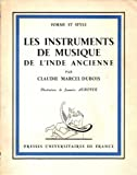 Les Instruments de musique de l'Inde ancienne. Illustrations de Jeannine Auboyer. - Presses Universitaires de France