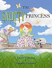 The Snotty Princess
