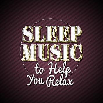 Sleep Music to Help You Relax