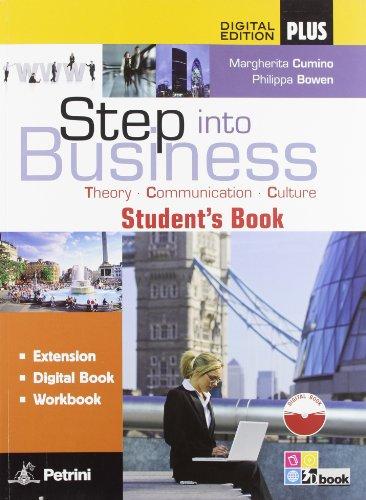 Step into business. Per le Scuole superiori. Con CD-ROM. Con e-book. Con espansione online [Lingua inglese]