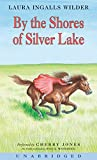 By the Shores of Silver Lake CD (Little House, 6) (Audio CD)