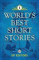World's Best Short Stories: Volume 1