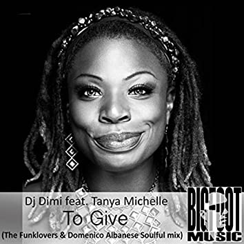 To Give (The Funklovers & Domenico Albanese Soulful Mix)