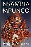NSAMBIA MPUNGO: DIOS EN LA CREENCIA CUBANA DEL PALO MONTE MAYOMBE (Colección Maiombe) (Spanish Edition)