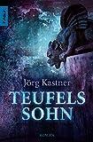 Jörg Kastner: Teufelssohn