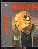 Mussolini - le grand livre du mois - 01/01/1999