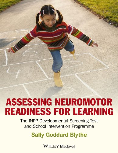 Assessing Neuromotor Readiness for Learning: The INPP Developmental Screening Test and School Intervention Programme (English Edition)