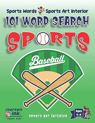 Sports Word Search Book for Kids Ages 4-8: 101 Puzzle Pages. Sports Words and Art Interior. SUPER KIDZ. Baseball Diamond & Bats. (Sports WSO12)
