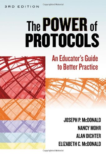 The Power Of Protocols An Educators Guide To Better Practice The Series On School Reform