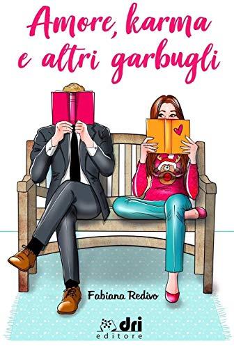 Amore, Karma e altri Garbugli (BrandNewRomance DriEditore Vol. 3)