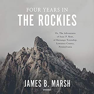 Four Years in the Rockies audiobook cover art