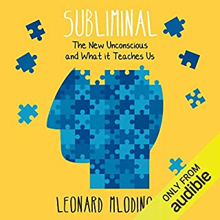 Subliminal     How Your Unconscious Mind Rules Your Behaviour              By:                                                                                                                                 Leonard Mlodinow                               Narrated by:                                                                                                                                 Leonard Mlodinow                      Length: 7 hrs and 56 mins     66 ratings     Overall 4.4